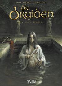 Hier klicken, um das Cover von Die Druiden 2: Die weiss~e Is zu vergrößern