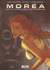 Hier klicken, um das Cover von Morea 5: Die Flamme der Finsternis zu vergrößern