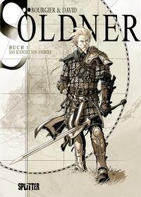 Hier klicken, um das Cover von Soe~ldner 1: Das Schwert von Anoroer zu vergrößern
