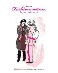 Hier klicken, um das Cover von Fashionvictims, Trendverae~chter zu vergrößern