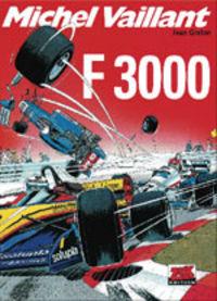Hier klicken, um das Cover von Michel Vaillant 52: F 3000 zu vergrößern