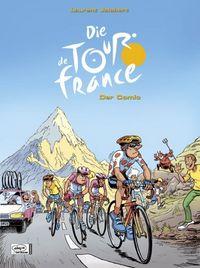 Hier klicken, um das Cover von Die Tour de France zu vergrößern
