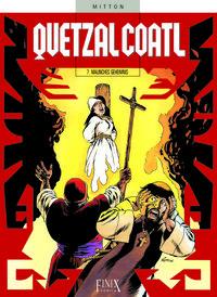 Hier klicken, um das Cover von Quetzalcoatl 7: Malinches Geheimnis zu vergrößern
