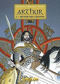 Hier klicken, um das Cover von Arthur 2: Arthur der Kae~mpfer zu vergrößern