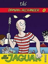 Hier klicken, um das Cover von Damian & Alexander 1: Der grue~ne Jaguar zu vergrößern