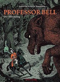 Hier klicken, um das Cover von Professor Bell 3: Der Affenkoe~nig zu vergrößern