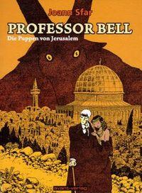 Hier klicken, um das Cover von Professor Bell 2: Die Puppen von Jerusalem zu vergrößern