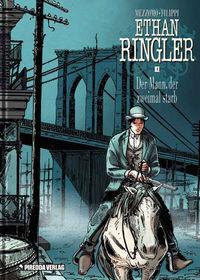 Hier klicken, um das Cover von Ethan Ringler 4: Der Mann, der zweimal starb zu vergrößern