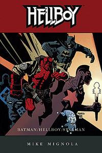 Hier klicken, um das Cover von Hellboy 3: Batman / Hellboy / Starman zu vergrößern