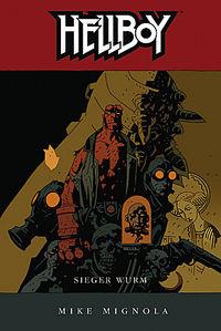 Hier klicken, um das Cover von Hellboy 6: Sieger Wurm zu vergrößern