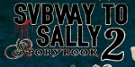 Subway to Sally Storybook 2