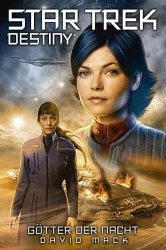 Star_Trek_Destiny_1_G_tter_der_Nacht