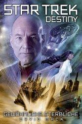 Star_Trek_Destiny_2_Gew_hnliche_Sterbliche