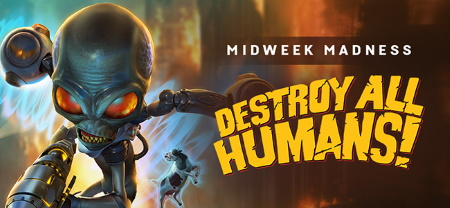 destroy_all_humans_midweek_madness