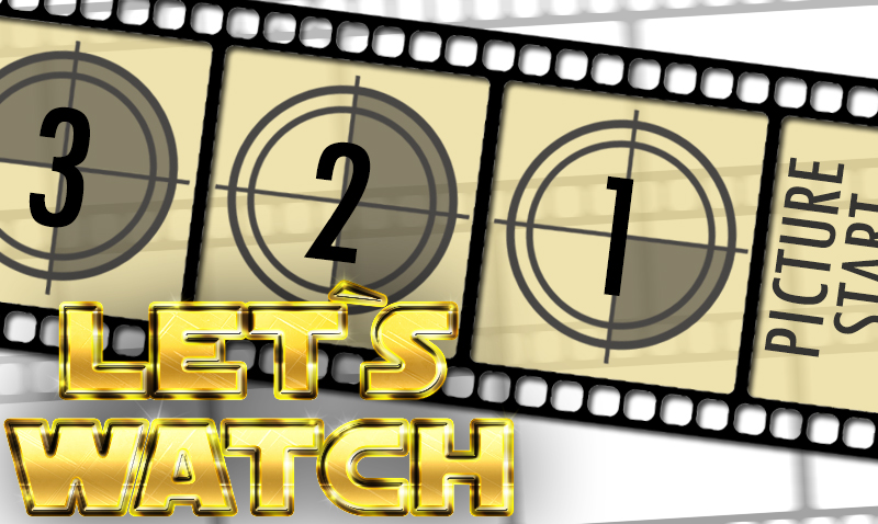 Let_s_watch