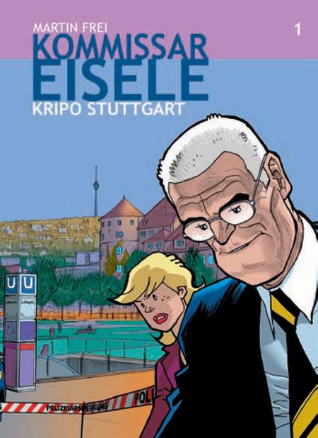 Kommissar Eisele 1: Kripo Stuttgart (I) - Das Cover