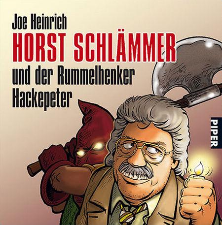 Horst Schlämmer und der Rummelhenker Hackepeter - Das Cover