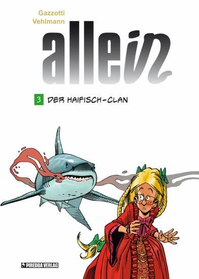Allein 3: Der Haifischclan - Das Cover