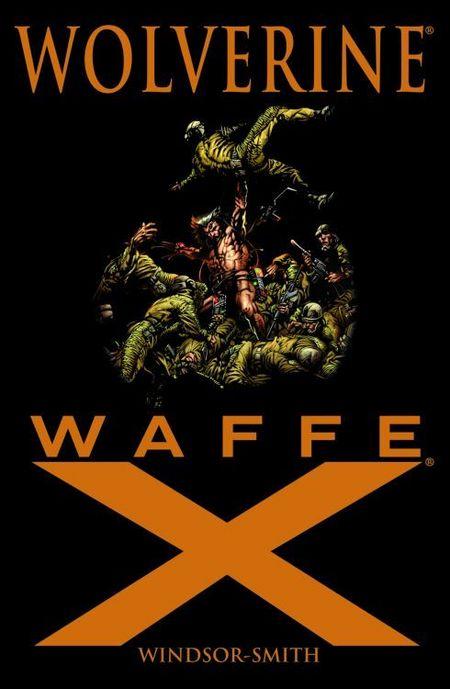 Wolverine: Waffe X - Das Cover