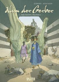 Alim der Gerber 3: Der weiße Prophet - Das Cover