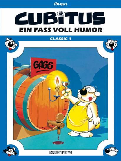 Cubitus Classic 1: Ein Fass voll Humor - Das Cover