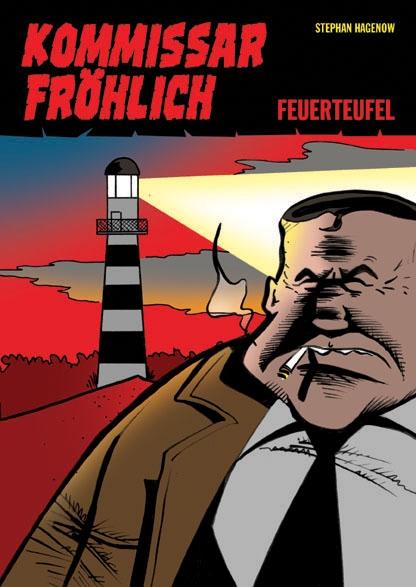 Kommissar Fröhlich 1: Feuerteufel - Das Cover