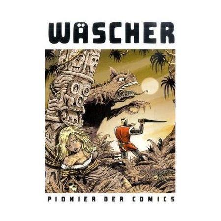 Wäscher - Pionier der Comics - Das Cover