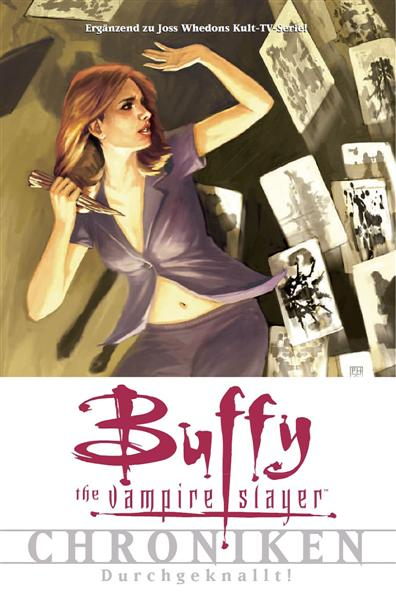 Buffy The Vampire Slayer Chroniken Band 2: Durchgeknallt - Das Cover
