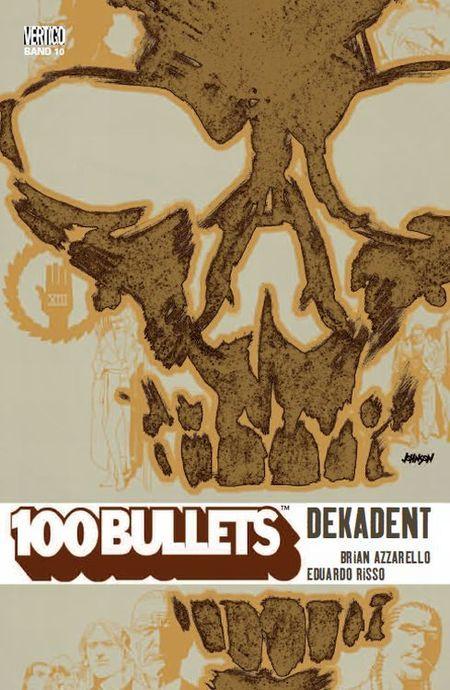 100 Bullets 10: Dekadent - Das Cover