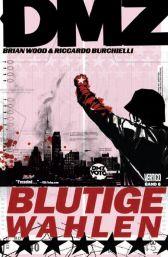 DMZ 6: Blutige Wahlen - Das Cover
