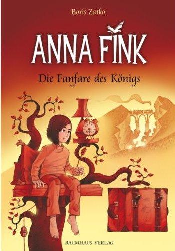 Anna Fink: Die Fanfare des Königs - Das Cover