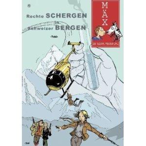 MÄX 1: Rechte Schergen in Schweizer Bergen - Das Cover