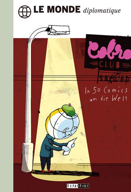 LE MONDE diplomatique: In 50 Comics um die Welt - Das Cover