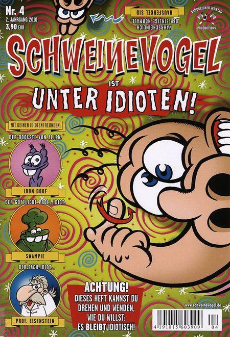 Schweinevogel 4: Unter Idioten - Das Cover