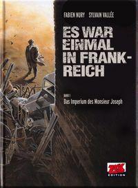 Es war einmal in Frankreich 1: Das Imperium des Monsieur Joseph - Das Cover