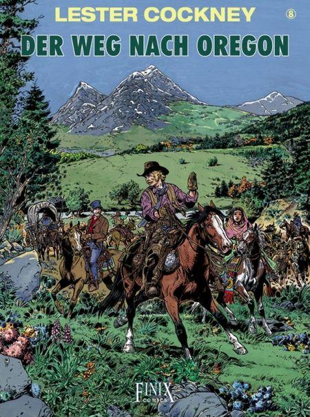Lester Cockney 8: Der Weg nach Oregon - Das Cover