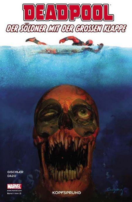 Deadpool - Der Söldner mit der grossen Klappe 1: Kopfsprung  - Das Cover
