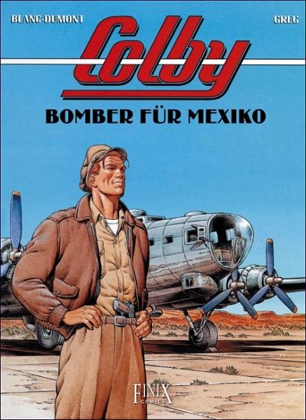 Colby 3: Bomber für Mexiko - Das Cover
