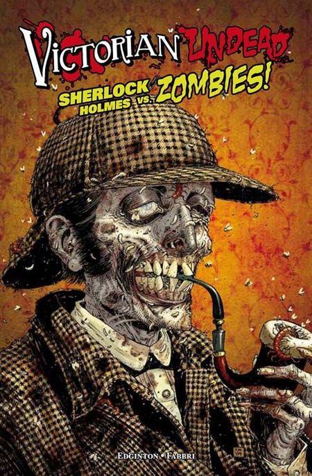 Victorian Undead: Sherlock Holmes vs. Zombies - Das Cover