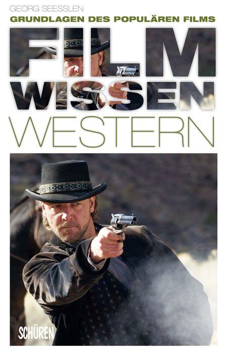 Grundlagen des populären Films: Filmwissen Western - Das Cover