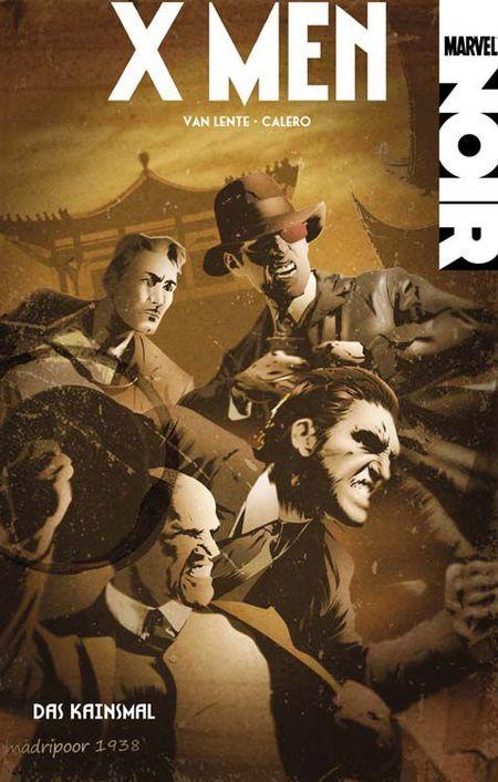 Marvel Noir: X-Men 2 - Das Kainsmal - Das Cover