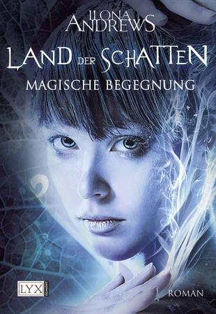 Land der Schatten: Magische Begegnung - Das Cover