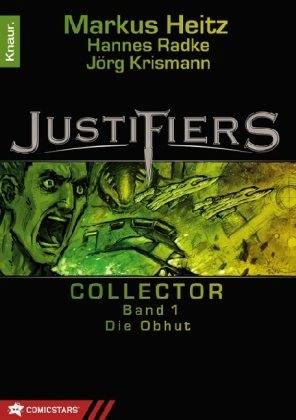Justifiers - Collector 1: Die Obhut - Das Cover