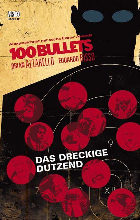 100 Bullets 12: Das dreckige Dutzend - Das Cover