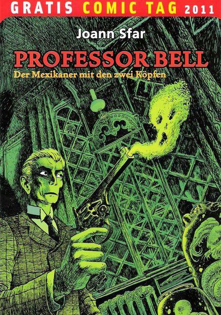 Professor Bell: Der Mexikaner mit den zwei Köpfen - Gratis Comic Tag 2011 - Das Cover