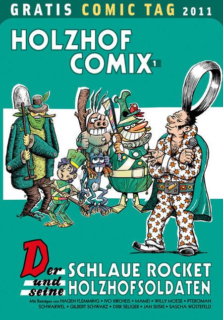 Holzhof Comix 1: Der schlaue Rocket und seine Holzhofsoldaten - Gratis-Comic-Tag 2011 - Das Cover