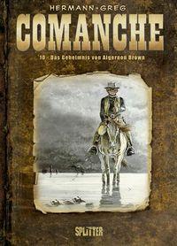 Comanche 10: Das Geheimnis von Algernon Brown - Das Cover