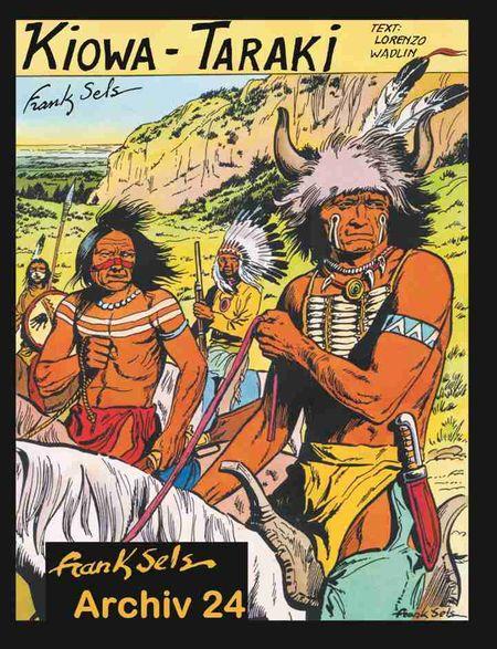 Frank Sels Archiv 24: Kiowa-Taraki - Das Cover