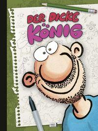 Der dicke König - Das Cover