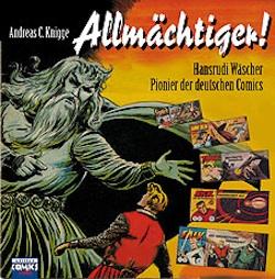 Allmächtiger! - Hansrudi Wäscher: Pionier der deutschen Comics - Das Cover